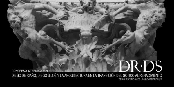 Diego De Riaño, Diego Siloé y La Arquitectura En La Transición  Del Gótico Al Renacimiento.